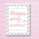 Happy Girls are the prettiest Wall Art